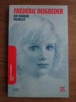 comperta: Frederic Beigbeder - Un roman francez