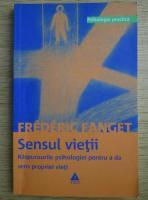 Anticariat: Frederic Fanget - Sensul vietii