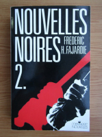 Anticariat: Frederic H. Fajardie - Nouvelles noires (volumul 2)