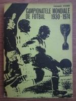 Anticariat: Frederic Moises - Campionatele mondiale de fotbal 1930-1974