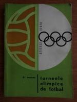 Anticariat: Frederic Moises - Turneele olimpice de fotbal