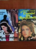 Anticariat: Frederic Soulie - Castelul din Ronquerolles (2 volume)