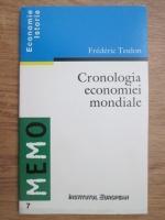Anticariat: Frederic Teulon - Cronologia economiei mondiale