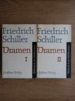 Frederich Schiller - Dramen (2 volume)