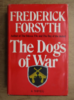 Anticariat: Frederick Forsyth - The dogs of war