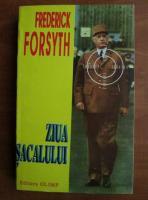 Frederick Forsyth - Ziua sacalului