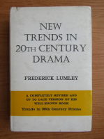 Anticariat: Frederick Lumley - New trends in 20th century drama