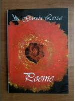 Frederico Garcia Lorca - Poeme