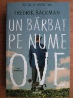 Fredrik Backman - Un barbat pe nume Ove