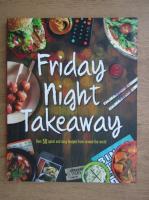Anticariat: Friday night takeaway