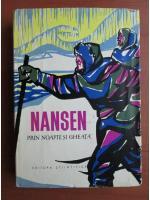 Fridtjof Nansen - Prin noapte si gheata