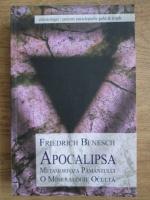 Anticariat: Friedrich Benesch - Apocalipsa. Metamorfoza pamantului, o mineralogie oculta