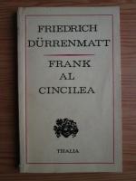 Anticariat: Friedrich Durrenmatt - Frank al cincilea