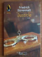 Anticariat: Friedrich Durrenmatt - Justitie