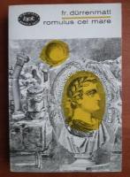 Anticariat: Friedrich Durrenmatt - Romulus cel Mare