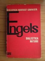 Anticariat: Friedrich Engels - Dialectica naturii