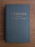 comperta: Friedrich Engels - Opere militare alese (volumul 1)