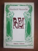 Friedrich Nietzsche - Poezii