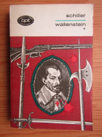 Anticariat: Friedrich Schiller - Wallenstein (volumul 1)