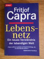 Anticariat: Fritjof Capra - Lebensnetz
