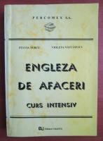 Anticariat: Fulvia Turcu - Engleza de afaceri. Curs intensiv