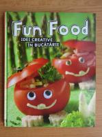Anticariat: Fun Food