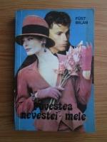 Anticariat: Fust Milan - Povestea nevestei mele