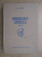 G. A. Smidt - Embriologie animala (volumul 2)