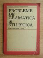 Anticariat: G. Beldescu - Probleme de gramatica si stilistica in scoala generala si liceu