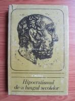 Anticariat: G. Bratescu - Hipocratismul de-a lungul secolelor