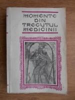 Anticariat: G. Bratescu - Momente din trecutul medicinii