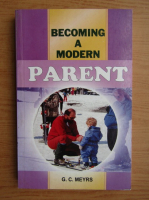 G. C. Meyrs - Becoming a modern parent