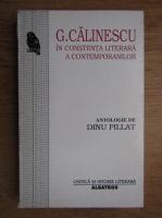 Anticariat: G. Calinescu - In constiinta literara a contemporanilor