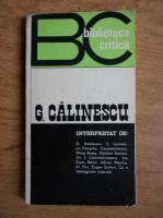 Anticariat: G. Calinescu interpretat de G. Ibraileanu, E. Lovinescu, Pompiliu Constantinescu etc.