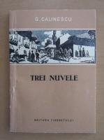 Anticariat: G. Calinescu - Trei nuvele