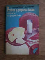 Anticariat: G. Chintescu - Produse si preparate lactate obtinute in gospodarie