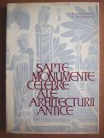 G. Chitulescu - Sapte monumente celebre ale arhitecturii antice