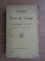 Anticariat: G. Clemenceau - Notes de voyage. L'Amerique du sud (1911)