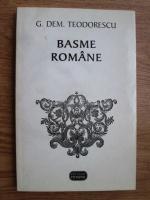 Anticariat: G. Dem. Teodorescu - Basme romane
