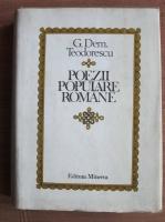 Anticariat: G. Dem. Teodorescu - Poezii populare romane