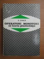 G. Dinca - Operatori monotoni in teoria plasticitatii