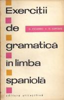 Anticariat: G. Escudero - Exercitii de gramatica in limba spaniola