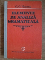 G. G. Neamtu - Elemente de analiza gramatica