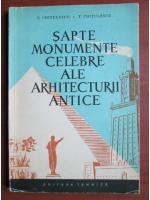 G. Ghitulescu - Sapte monumente celebre ale arhitecturii antice