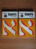 G. Girard - Alef. Geometrie. Spatii vectoriale, spatii afine, geometrie metrica (2 volume)