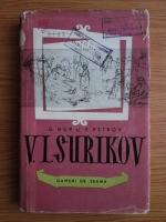 Anticariat: G. Gor, V. Petrov - Vasili Ivanocivi Surikov