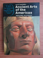 G. H. S. Bushnell - Ancient arts of the Americas