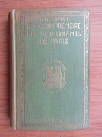 Anticariat: G. Huisman - Pour comprendre les monuments de Paris (1925)