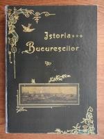Anticariat: G. I. Ionnescu Gion - Istoria Bucurescilor
