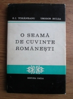 G. I. Tohaneanu - O seama de cuvinte romanesti